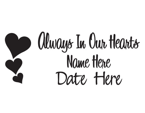 Always In Our Hearts In Memory of Decal - cartattz1.myshopify.com