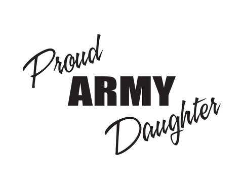 Proud Army Daughter Sticker - cartattz1.myshopify.com