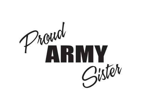 Proud Army Sister Sticker - cartattz1.myshopify.com