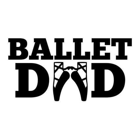 Ballet Dad Sticker - cartattz1.myshopify.com