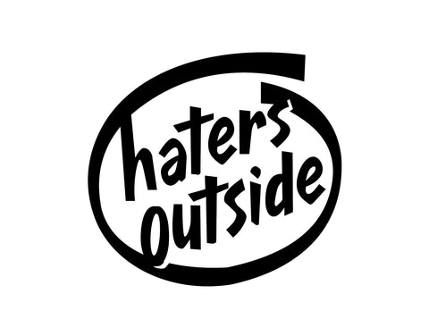 Haters Outside Sticker