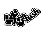 I Flush Vinyl Sticker - cartattz1.myshopify.com