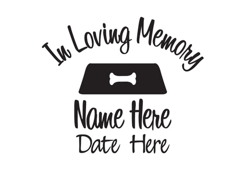 In Memory of Dog Decal with Bowl - cartattz1.myshopify.com