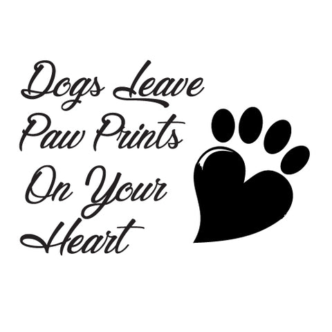 Dogs Leave Paw Prints on your Heart Sticker - cartattz1.myshopify.com