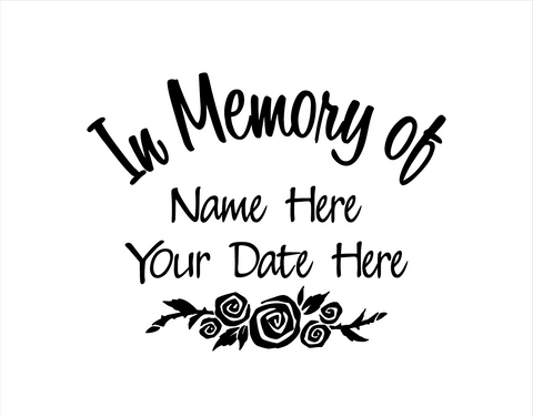 In Memory of Decal with Roses - cartattz1.myshopify.com