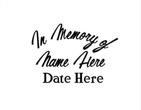 In Memory of Decal Text 4 - cartattz1.myshopify.com