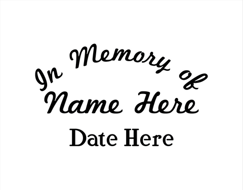 In Memory of Decal Text 5 - cartattz1.myshopify.com