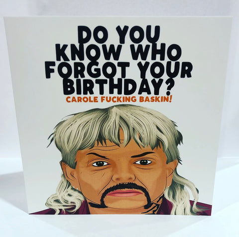 DO YOU KNOW WHO FORGOT YOUR BIRTHDAY ?