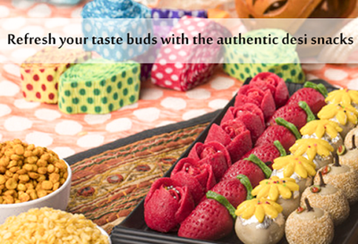 Refresh your taste buds with the authentic desi snacks