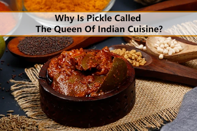 Why Is Pickle Called The Queen Of Indian Cuisine?