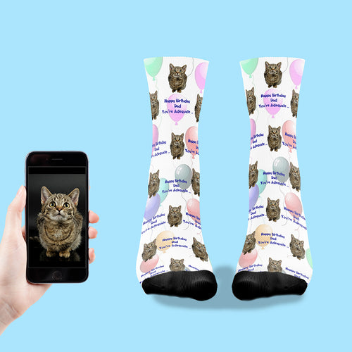 Happy Birthday Dad, You're Adequate.. Printed Socks With Your Cats Face!