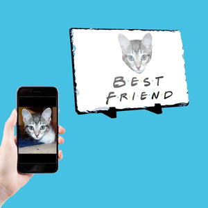 Best Friend Cat Photo Slate