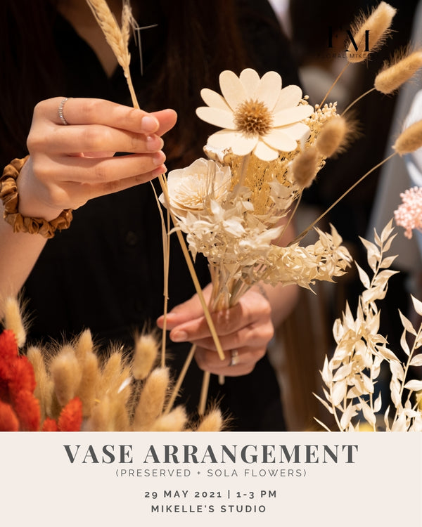 Preserved + Sola Flower Vase Arrangement Workshop [29 May]