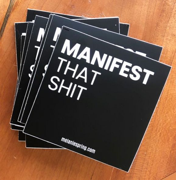 Manifest That Shit (pack of 50 stickers)