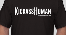 Load image into Gallery viewer, KICKASS HUMAN T-shirts (Men's & Women's)