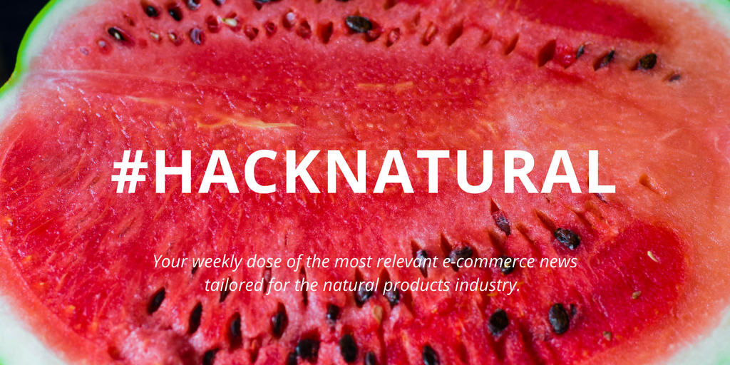 #HackNatural: Instagram TV, responding to negative reviews, Walmart