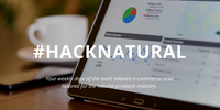#HackNatural: Selling Direct to Consumer, Advertising on Social Media & SEO Trends