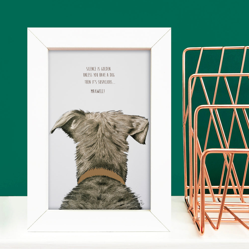Personalised Dog Print 'Silence is Golden, unless you have a Dog, then it's Suspicious'