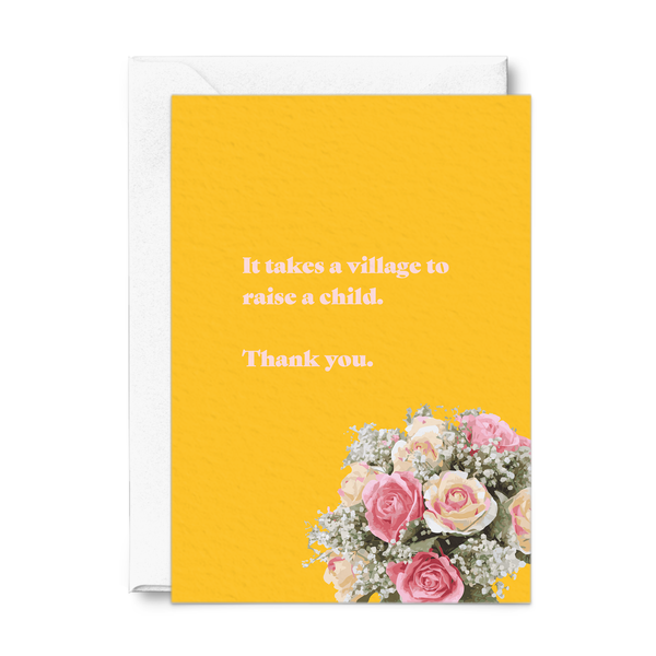It Takes A Village To Raise A Child Card