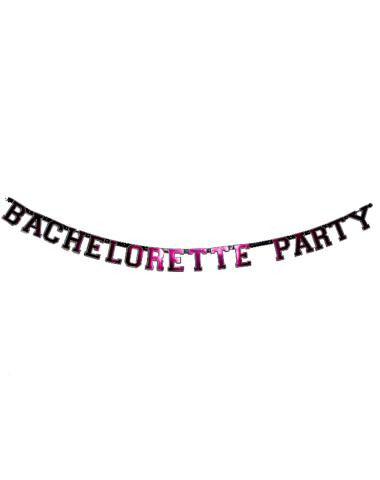 Bachelorette Party Letter Banner (Hott Products)