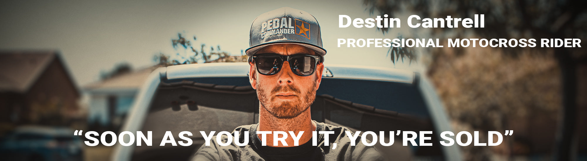 Destin Cantrell with Pedal Commander Photo