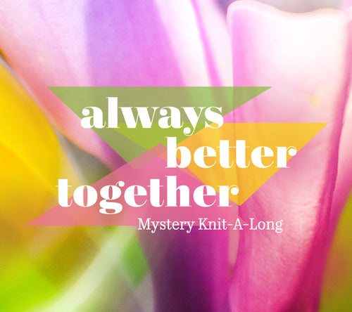 Always Better Together MKAL
