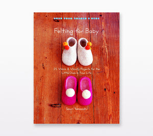 A book cover of Felting For Baby