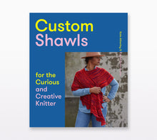 Load image into Gallery viewer, Book cover of Custom Shawls by Kate Atherley