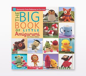 The book cover of The Big Book of Little Amigurumi