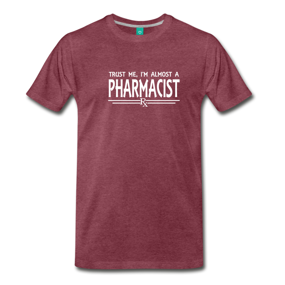 Almost A pharmacist Men's Premium T-Shirt - heather burgundy