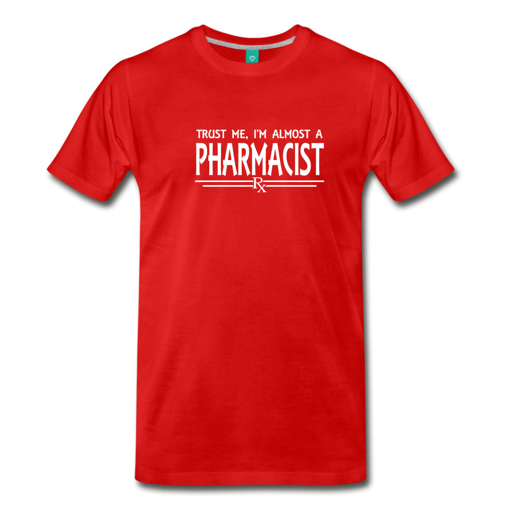 Almost A pharmacist Men's Premium T-Shirt - red
