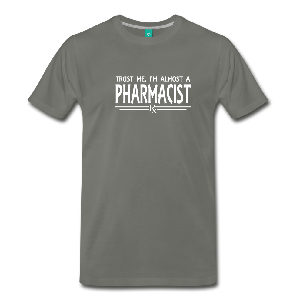 Almost A pharmacist Men's Premium T-Shirt - asphalt