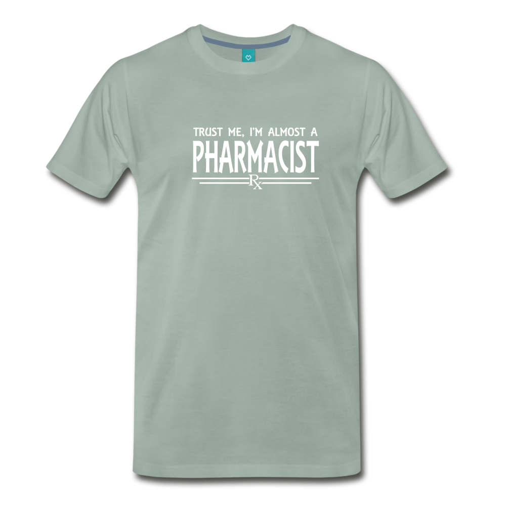 Almost A pharmacist Men's Premium T-Shirt - steel green
