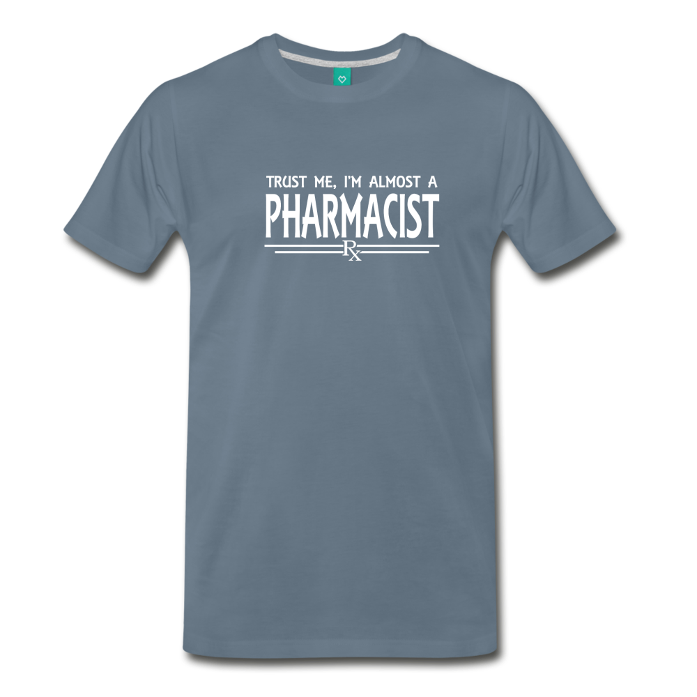 Almost A pharmacist Men's Premium T-Shirt - steel blue