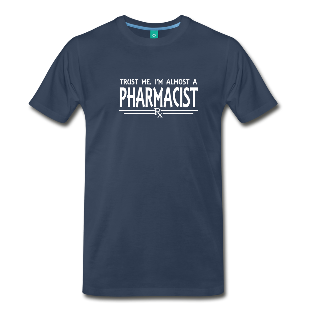 Almost A pharmacist Men's Premium T-Shirt - navy