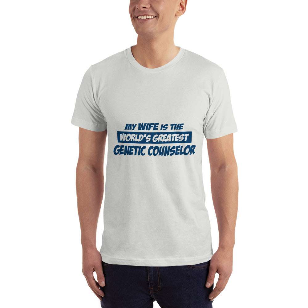 My Wife is the World's Greatest Genetic Counselor T-Shirt