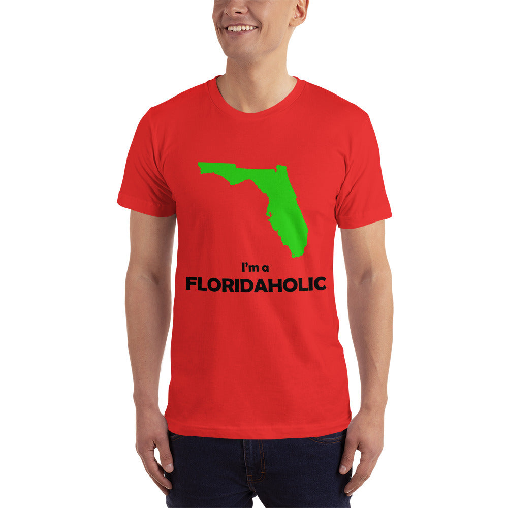 I am a Floridaholic - Florida Location Lover T-Shirt
