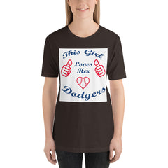 Girl Loves her Dodgers - Baseball Fan T-Shirt
