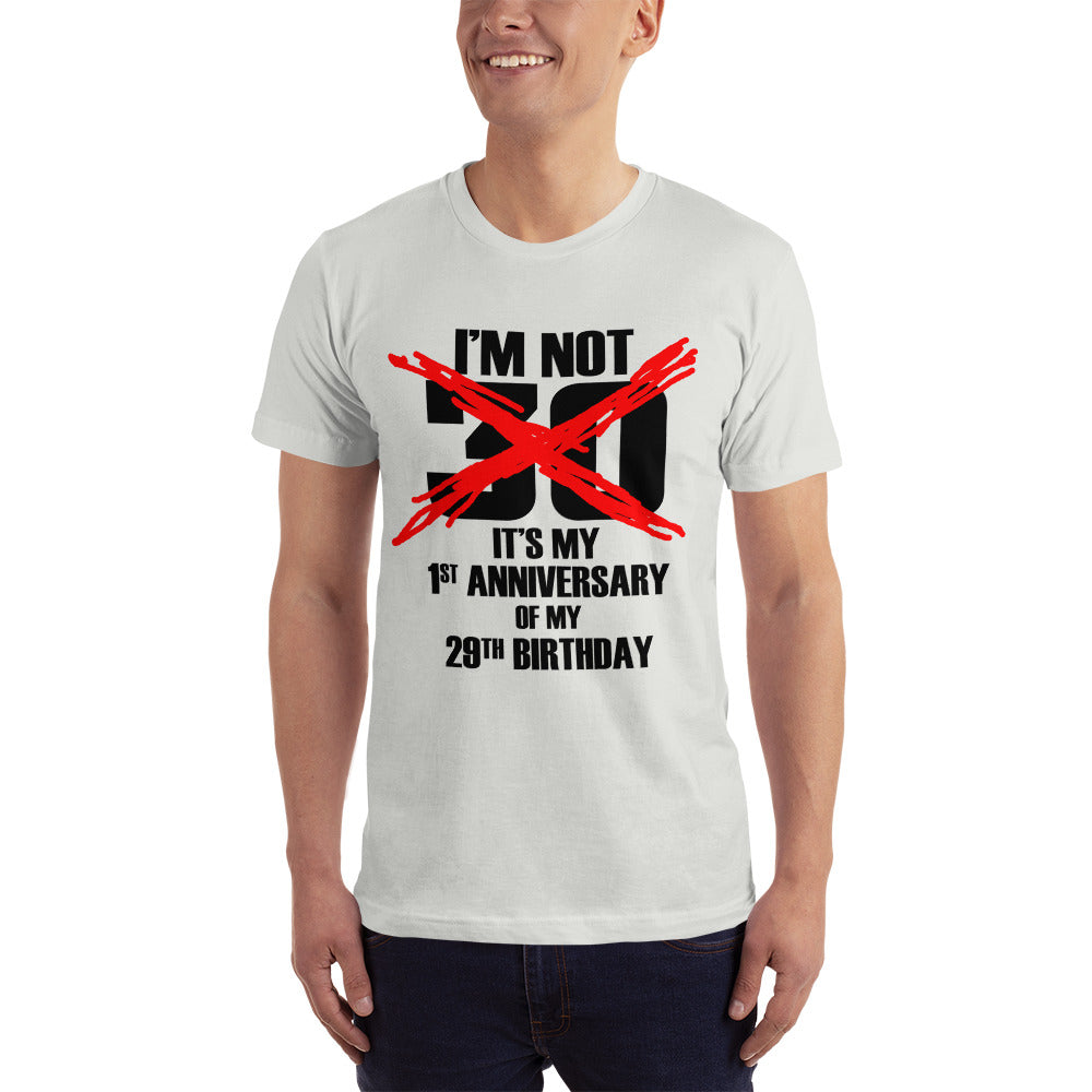Its my 1st Anniversary in my 29th Birthday T-Shirt