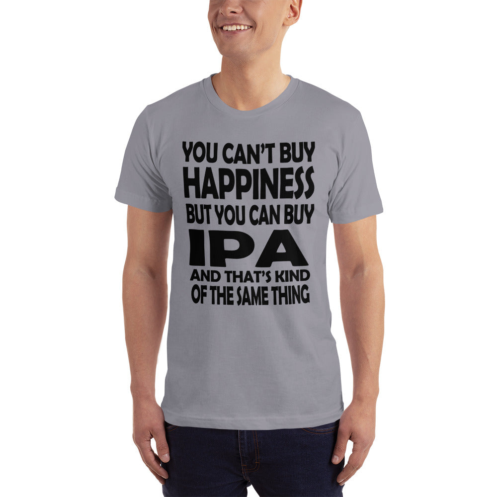 Cant buy Happiness so Buy IPA T-Shirt