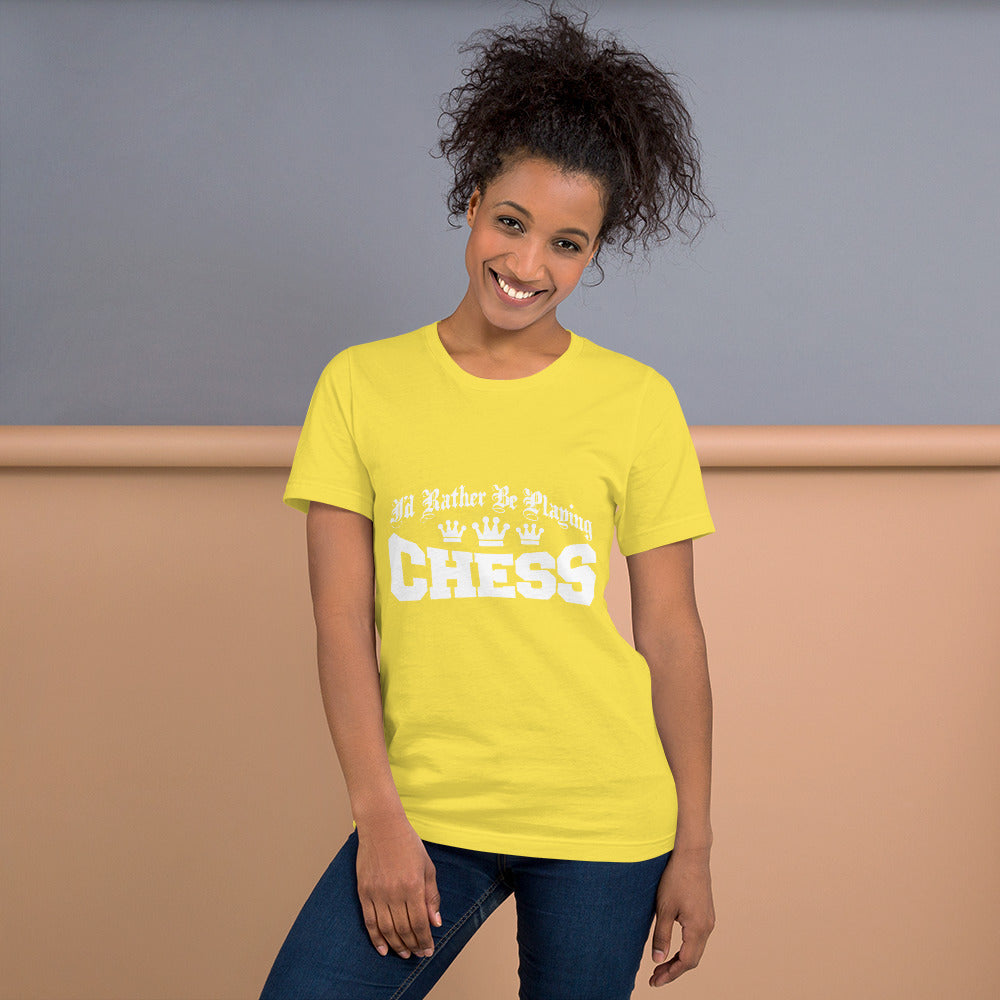 I'd Rather be Playing CHESS - T-Shirt