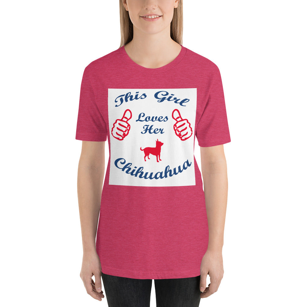 Girl Lover her Chihuahua - Dogs Lover T-Shirt