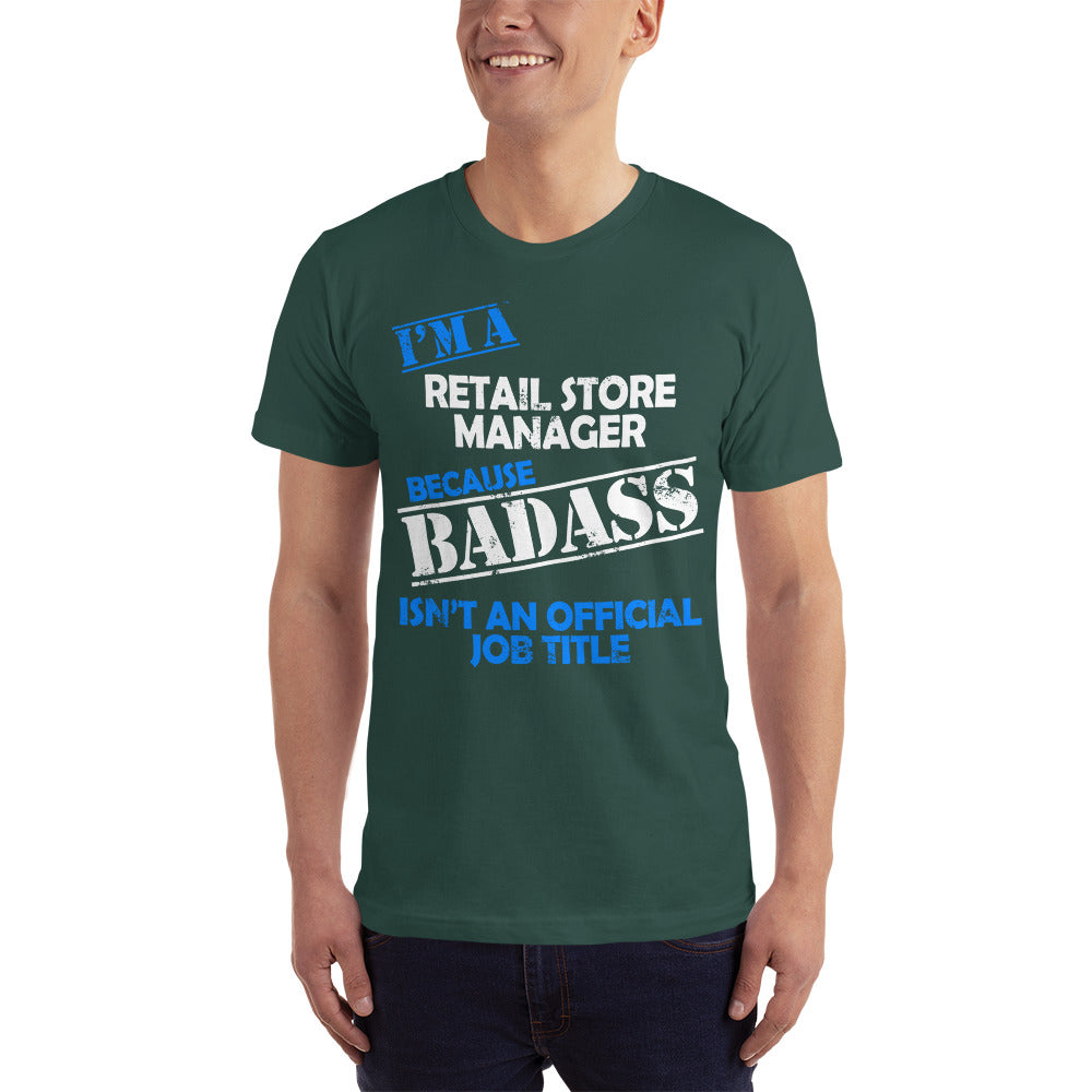 I'm a Retail Store Manager - Profession T-Shirt