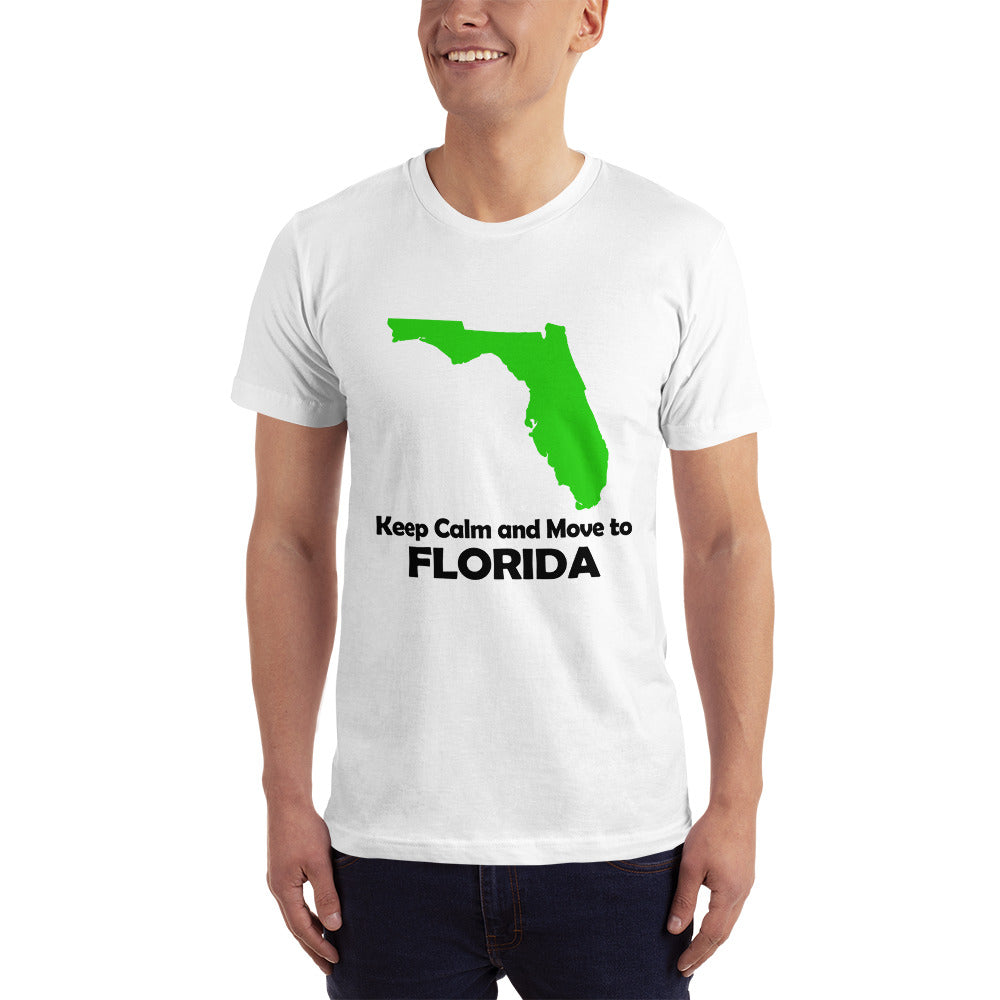 Keep Calm and Move to Florida - Florida Location Lover T-Shirt