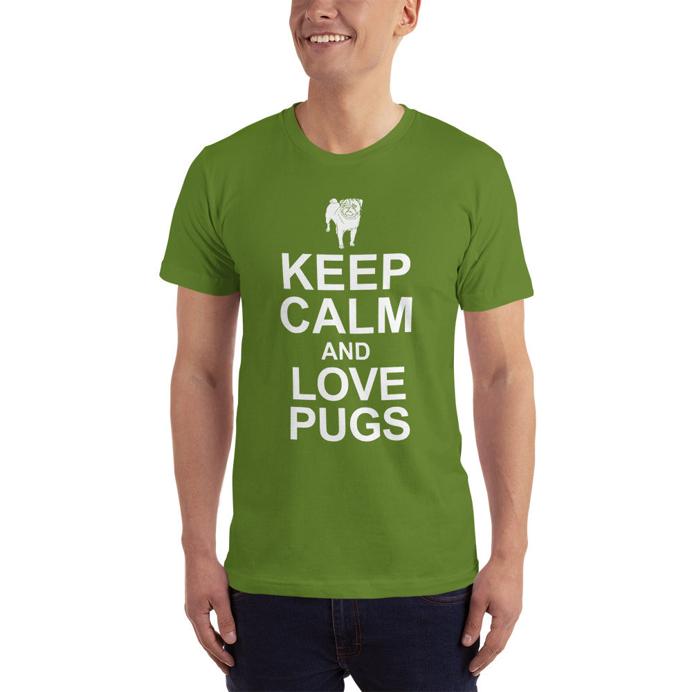 Keep Calm and Love PUGS - Dogs Lover T-Shirt