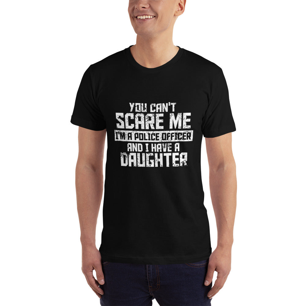 You Can't Scare me I'm a Police Officer - Profession T-Shirt