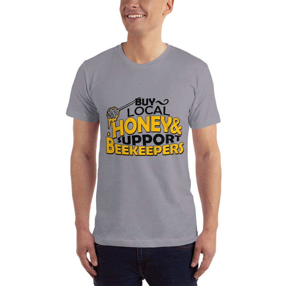 Buy Local Honey & Support Beekeepers - Profession T-Shirt