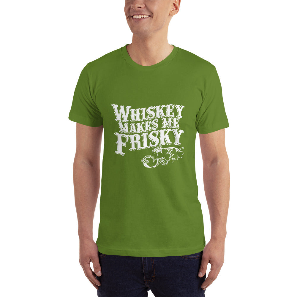 Whisky makes me Frisky T-Shirt