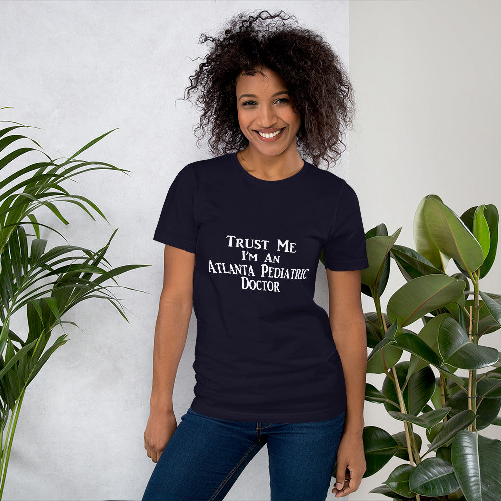 Trust Me I'm an Atlantic Pediatric Doctor - Medical T-Shirt