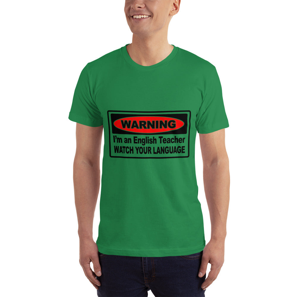 Warning I'm an English Teacher - Teacher T-Shirt